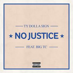 Ty Dolla $ign - No Justice Feat. Big TC