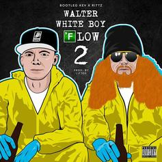 Bootleg Kev & Rittz - Walter White Boy Flow 2