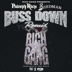 Philthy Rich - Buss Down (Remix) Feat. Birdman (Prod. By 808 Mafia)
