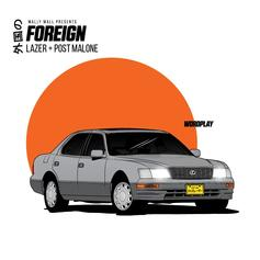 Jazz Lazer - Foreign Feat. Post Malone