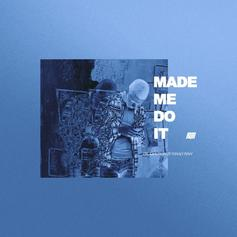 Kur - Made Me Do It Feat. Maaly Raw