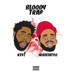 Key! - Bloody Trap Feat. Madeintyo