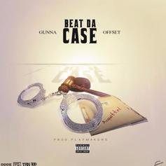 Gunna & Offset - Beat Da Case