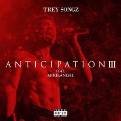 Trey Songz - Anticipation 3
