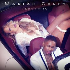 Mariah Carey - I Don't Feat. YG