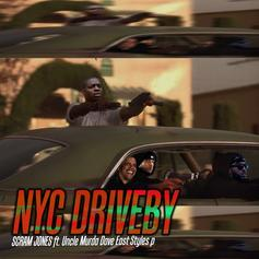 Scram Jones - NYC Driveby Feat. Uncle Murda, Dave East & Styles P