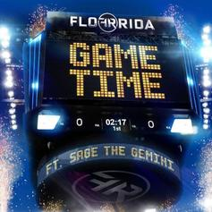 Flo Rida - Game Time Feat. Sage The Gemini