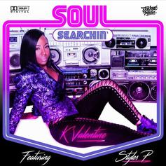 K'Valentine - Soul Searchin' Feat. Styles P