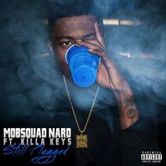 Mobsquad Nard - Still Plugged Feat. Killa Key