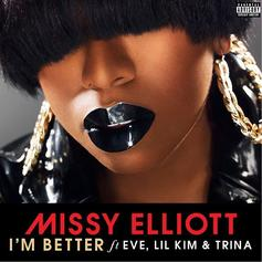 Missy Elliot - I'm Better (Remix) Feat. Eve & Lil Kim