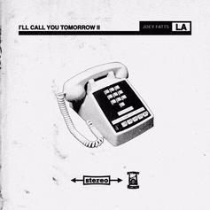 Joey Fatts - I'll Call You Tomorrow 2 [Album Stream]