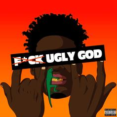 Ugly God - Fuck Ugly God