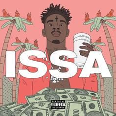21 Savage - Issa [Album Stream]