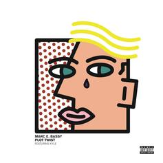 Marc E. Bassy - Plot Twist Feat. Kyle