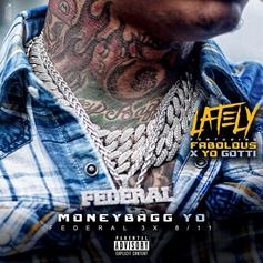 MoneyBagg Yo - Lately Feat. Fabolous & Yo Gotti