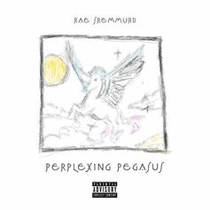 Rae Sremmurd - Perplexing Pegasus (Prod. By Mike Will Made It)
