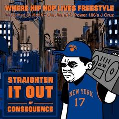 Consequence - Straighten It Out (Freestyle)