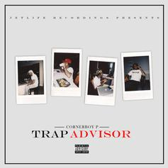 Corner Boy P - Trap Advisor