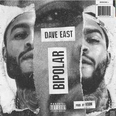 """Dave East Snaps On """"Bipolar"""" Over V Don Production"""