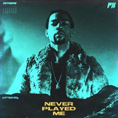 "PartyNextDoor Is Amazed By His Girl In New Song ""Never Played Me"""