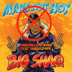 "Shaquille O'Neal Responds to Big Shaq's ""Mans Not Hot"" With A Diss Track"