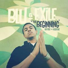 """Blu & Exile Share """"In the Beginning: Before the Heavens"""""""