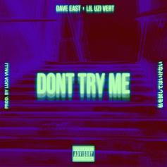 """Dave East Recruits Lil Uzi Vert For New Song """"Don't Try Me"""""""
