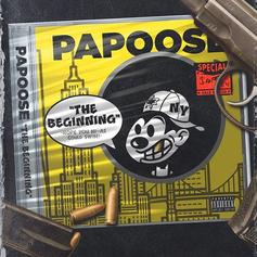 "Papoose Delivers His Latest Effort ""The Beginning"""