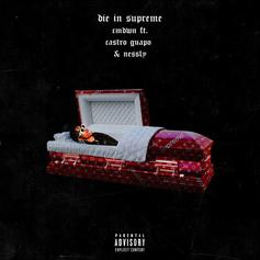 """Ca$tro Guapo & Nessly Want To """"Die In Supreme"""" On New Collaboration"""