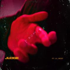 "Judge & Lil West Make A ""Promise"" In New Single"