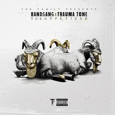 """BandGang Come Together For The Latest """"The Appetizer"""""""