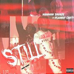"Playboi Carti & ManMan Savage Join Forces On ""Still"""