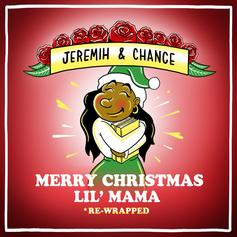 """Listen To Chance The Rapper & Jeremih's """"Merry Christmas Lil' Mama: Re-Wrapped"""""""