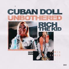 "Rich The Kid Joins Cuban Doll For The ""Unbothered (Remix)"