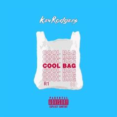 """Kev Rodgers Drops Off New Single """"Cool Bag"""""""