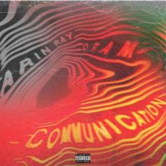 "Arin Ray Taps DRAM For New Single ""Communication"""