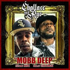 """Havoc Guests On Challace and Ruc """"Mobb Deep"""" Tribute Track"""