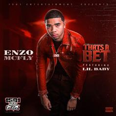 """Lil Baby Hops On Enzo McFly's """"That's A Bet"""""""