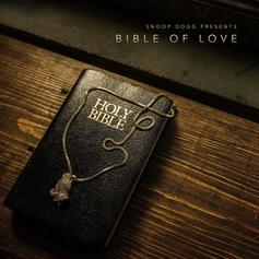 """Snoop Dogg Hopes To """"Change The World"""" On """"Bible Of Love"""" Highlight"""