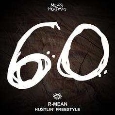 "R-Mean Tackles Rick Ross' ""Hustlin"" For His Latest #MeanMonday Release"
