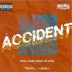 """King Louie Is Back With New Song """"Accident"""""""