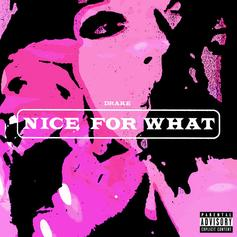 "Drake Releases New Single ""Nice For What"""