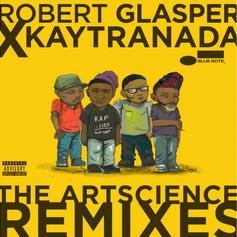 "Kaytranada Repackages Robert Glasper's Album For ""The ArtScience Remixes"""