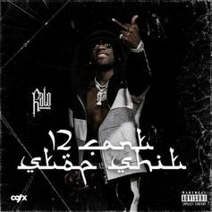 """Ralo Drops """"12 Can't Stop Shit"""" Amid His Fight For Freedom"""