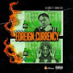 "Famous Dex Joins iLL Chris On ""Foreign Currency"""