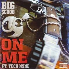 "Tech N9ne Assists Big Scoob On New Track ""On Me"""