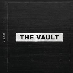 "G-Eazy Releases Surprise 3-Song EP ""The Vault"""