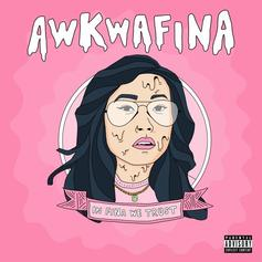"Awkwafina Releases First Project In Four Years ""In Fina We Trust"""