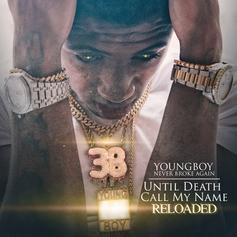 "NBA YoungBoy Unleashes ""Until Death Call My Name Reloaded"""