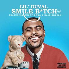 """Lil Duval, Snoop Dogg & Ball Greezy Are Living Their Best Lives On """"Smile Bitch"""""""